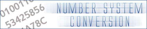 Number system conversion - binary, decimal, octal, hexadecimal